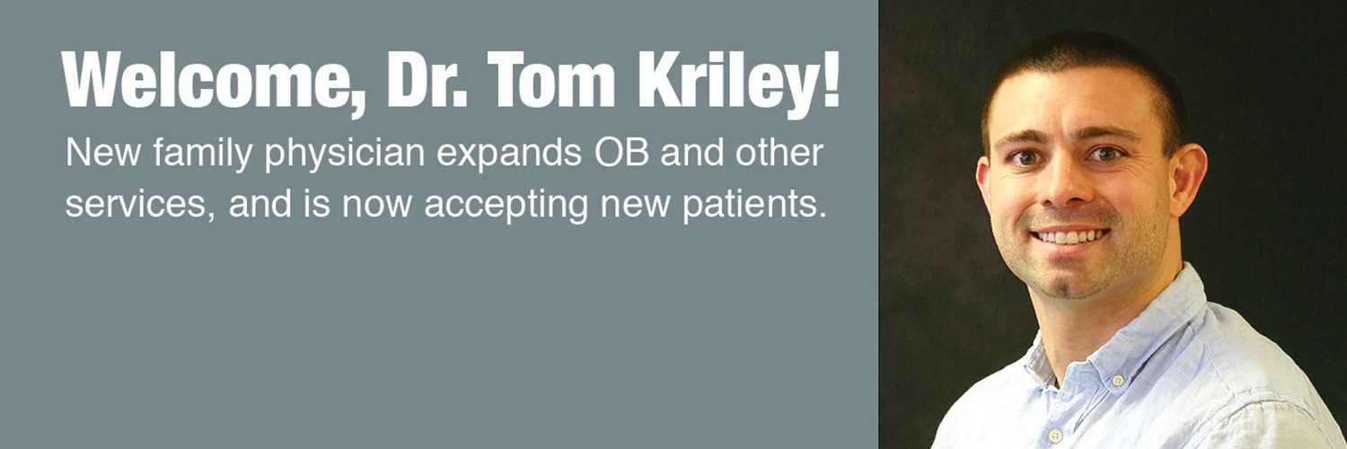Welcome, Dr. Tom Kriley!